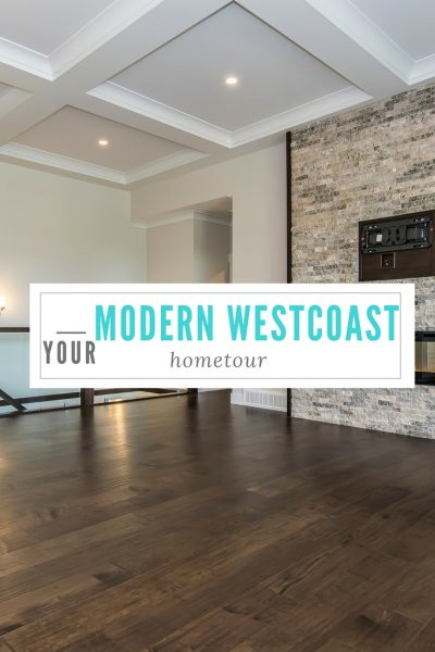 MODERN WESTCOAST HOME TOUR