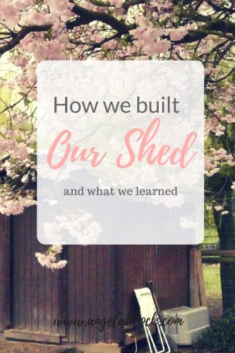 How we built our shed and what we learned