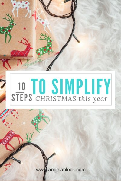 10 WAYS TO SIMPLIFY YOUR CHRISTMAS THIS YEAR
