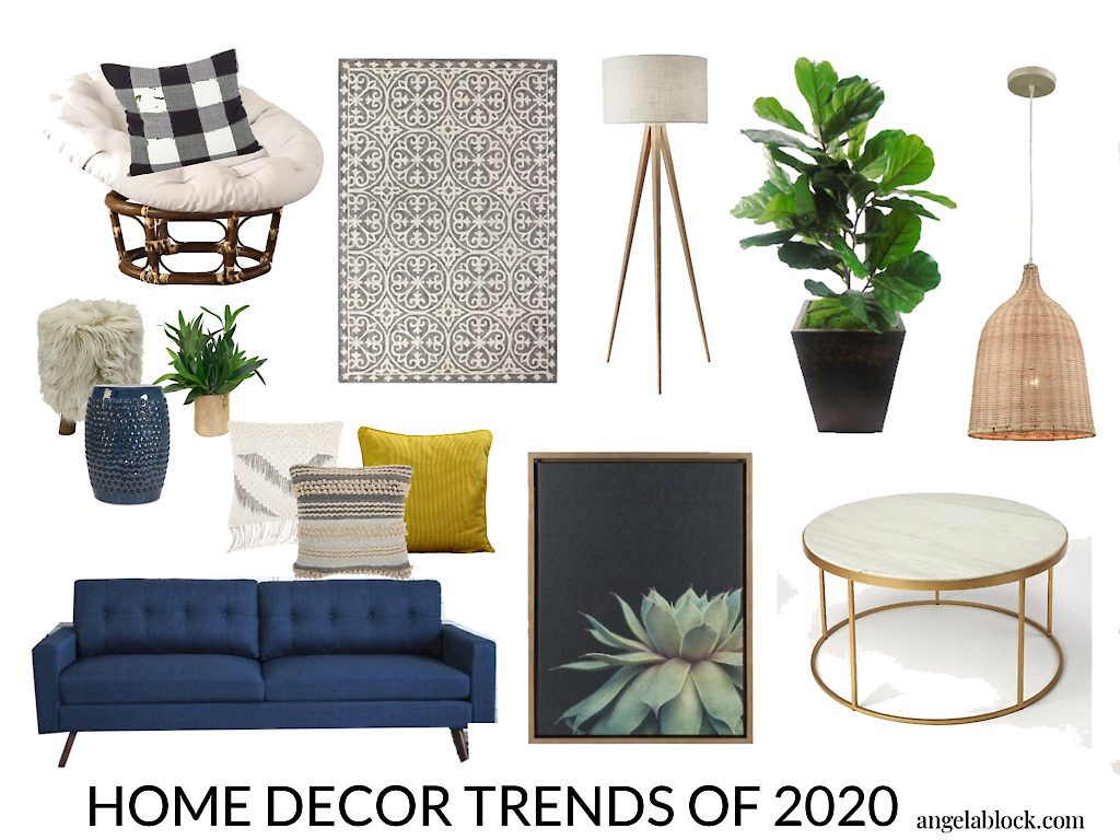 HOME DECOR TREND FORECAST FOR 2020 And SIMPLE WAYS TO DECORATE WITH THEM -  Angela Block- Home Design