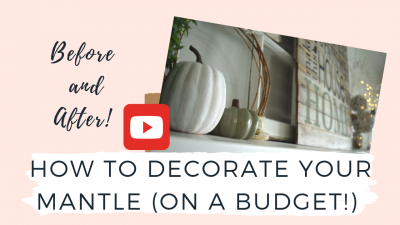 DECORATE YOUR MANTLE